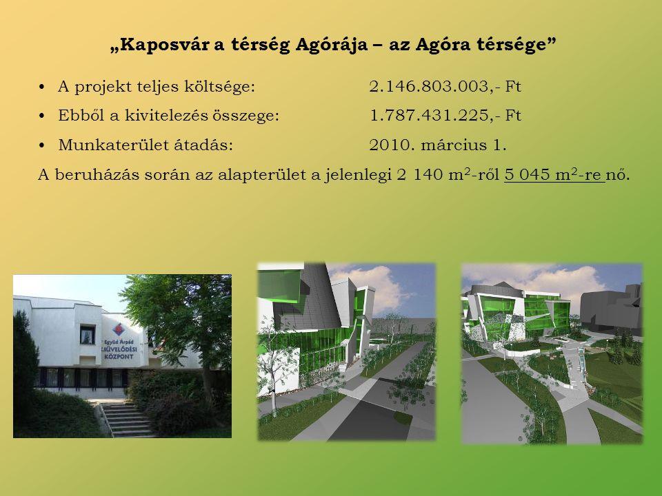 A projekt teljes költsége:2.146.803.003,- Ft Ebből a kivitelezés összege:1.787.431.225,- Ft Munkaterület átadás:2010.