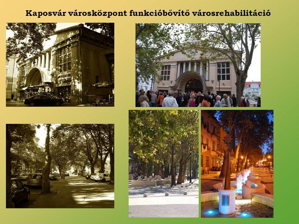 Kaposvár városközpont funkcióbővítő városrehabilitáció