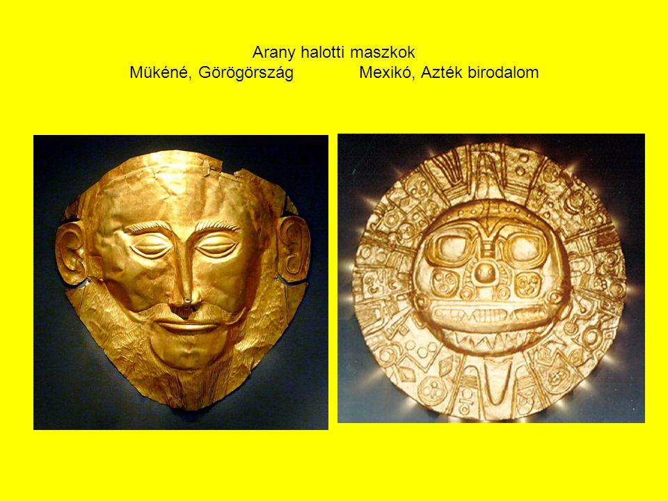 Arany halotti maszkok Mükéné, GörögörszágMexikó, Azték birodalom