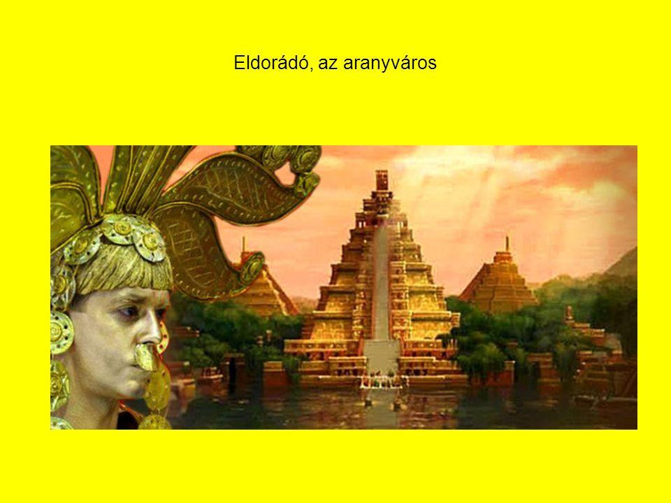 Eldorádó, az aranyváros