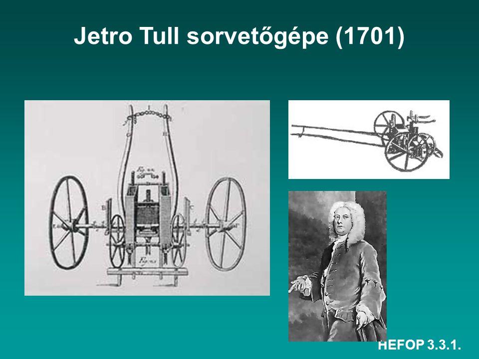 HEFOP 3.3.1. Jetro Tull sorvetőgépe (1701)