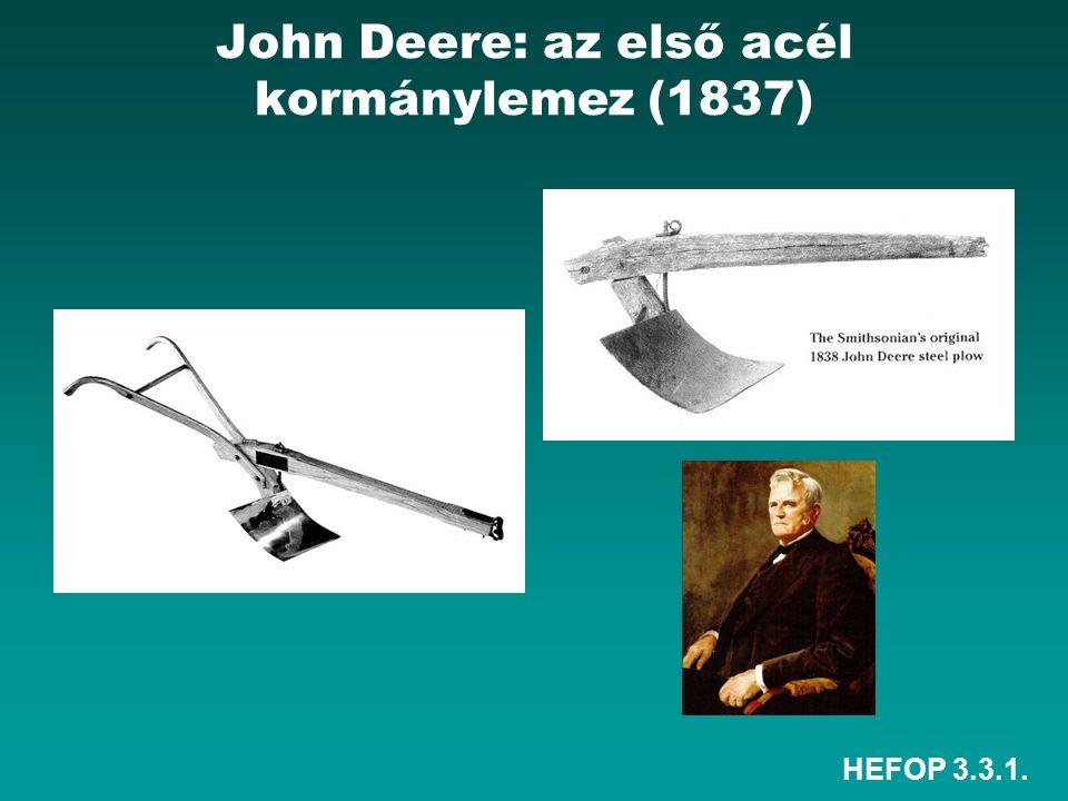 HEFOP 3.3.1. John Deere: az első acél kormánylemez (1837)