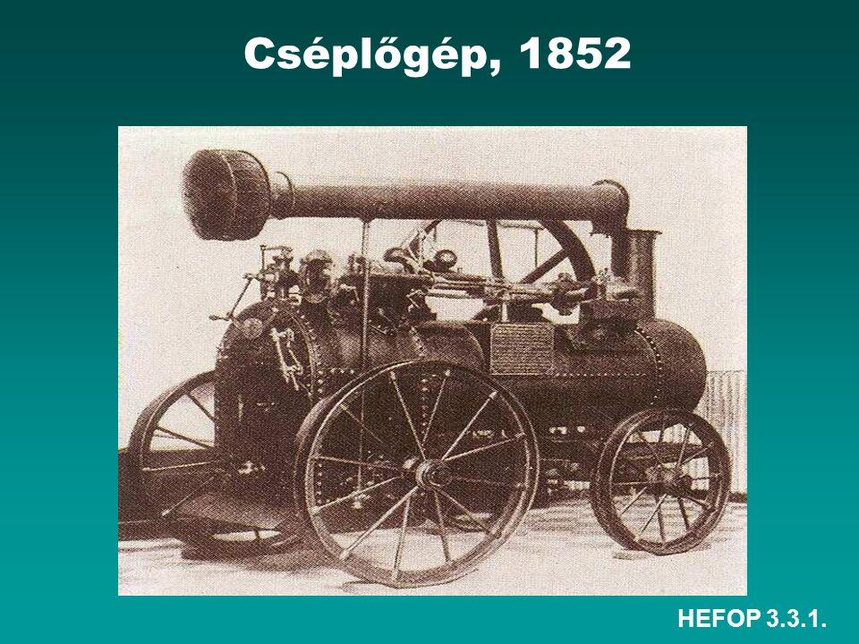 HEFOP 3.3.1. Cséplőgép, 1852