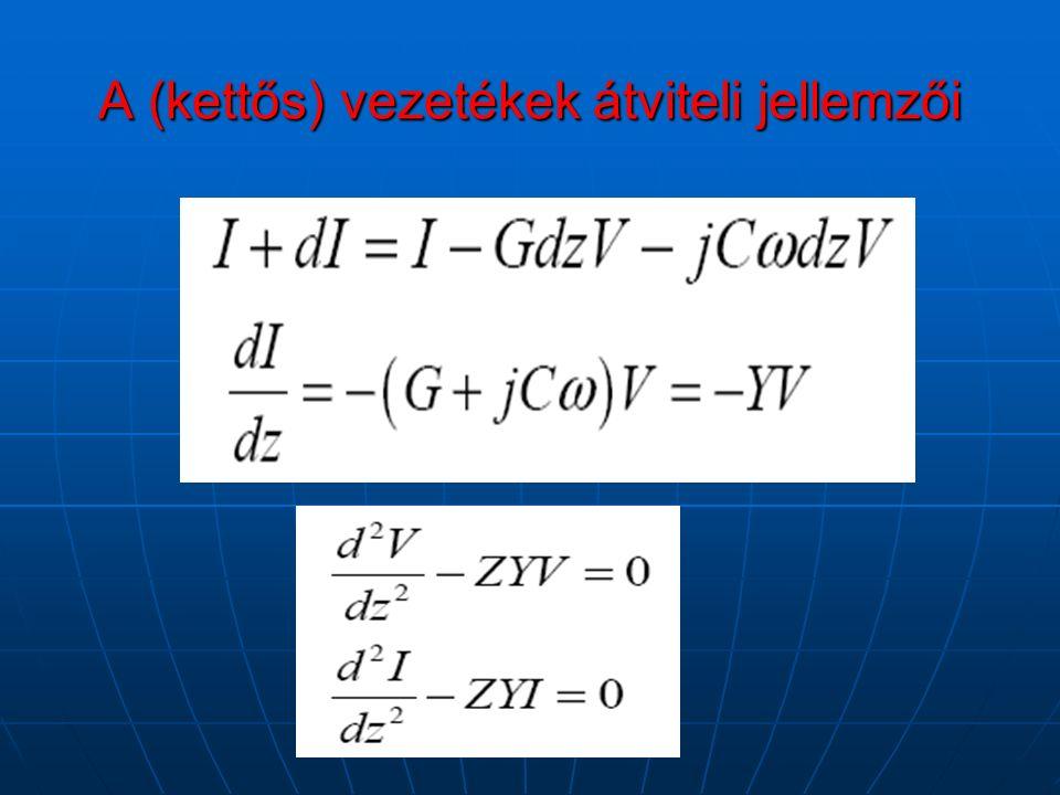 A (kettős) vezetékek átviteli jellemzői