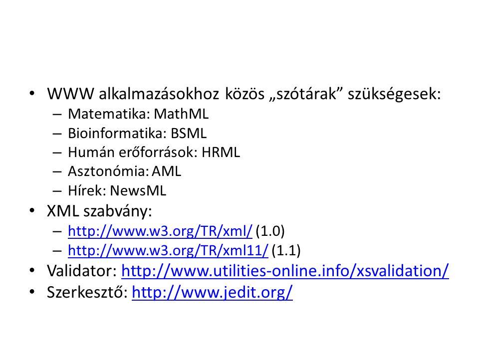 XML séma Egyszerű elem deklarálása Pl.