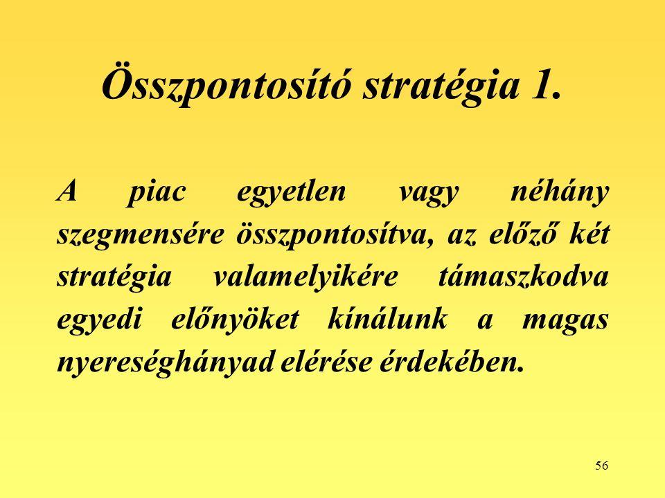 56 Összpontosító stratégia 1.
