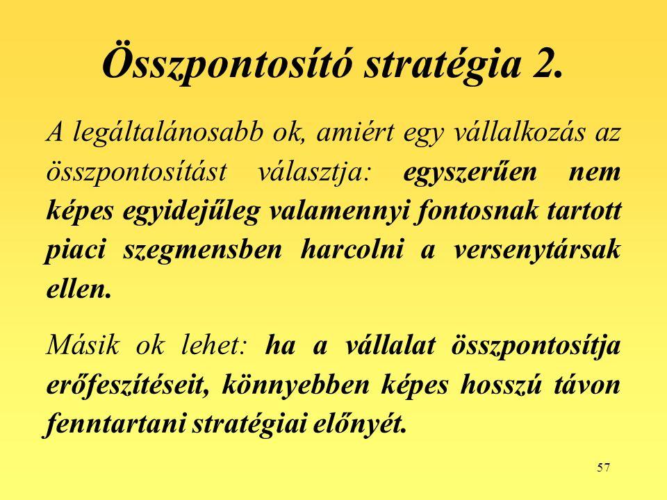57 Összpontosító stratégia 2.