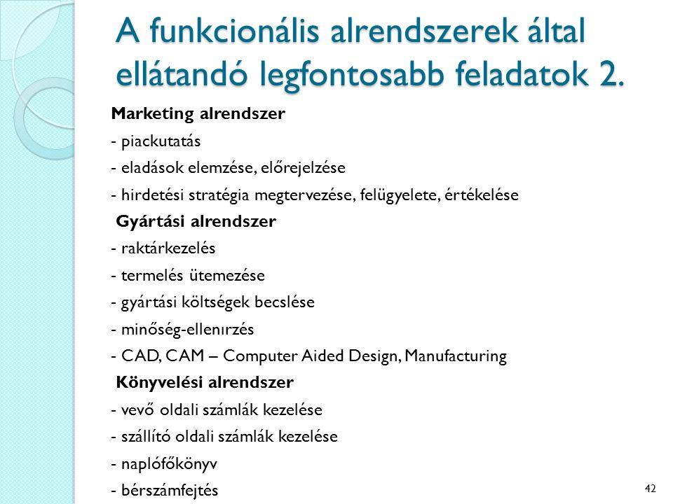 A funkcionális alrendszerek által ellátandó legfontosabb feladatok 2.