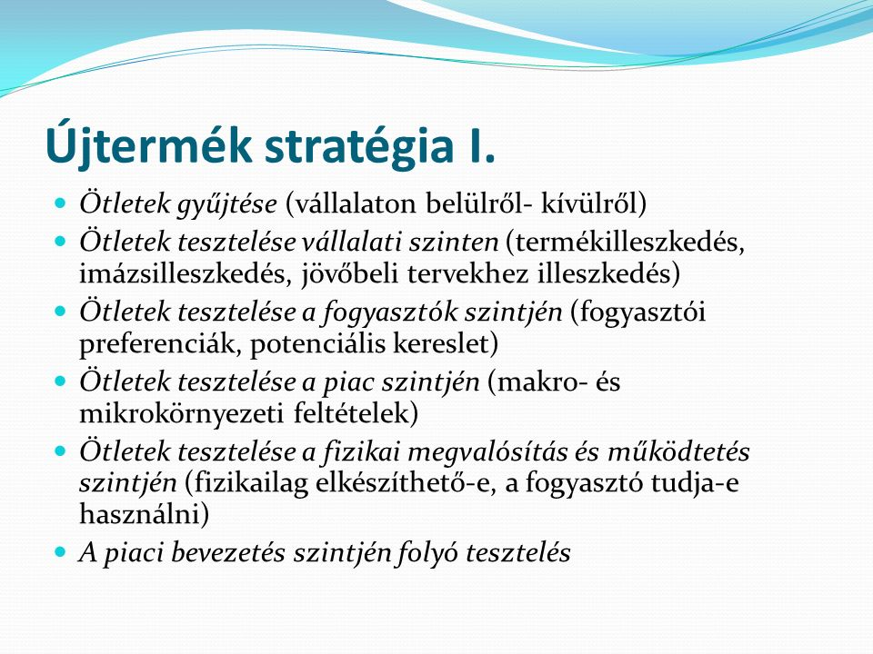Újtermék stratégia I.