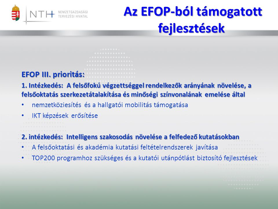 Az EFOP-ból támogatott fejlesztések Az EFOP-ból támogatott fejlesztések EFOP III.