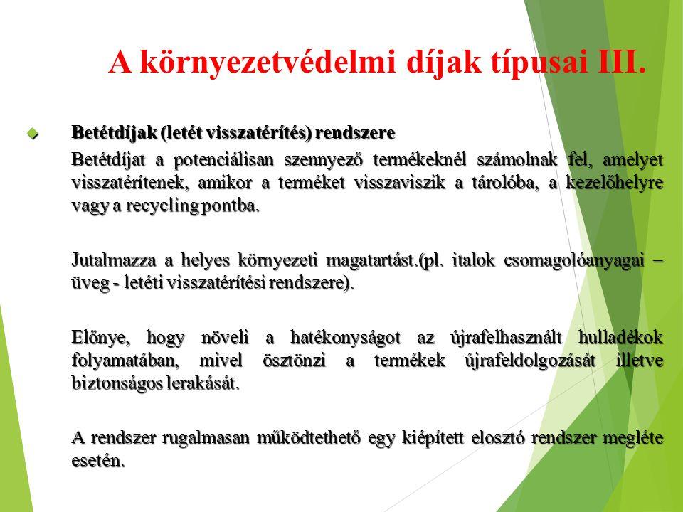 A környezetvédelmi díjak típusai III.