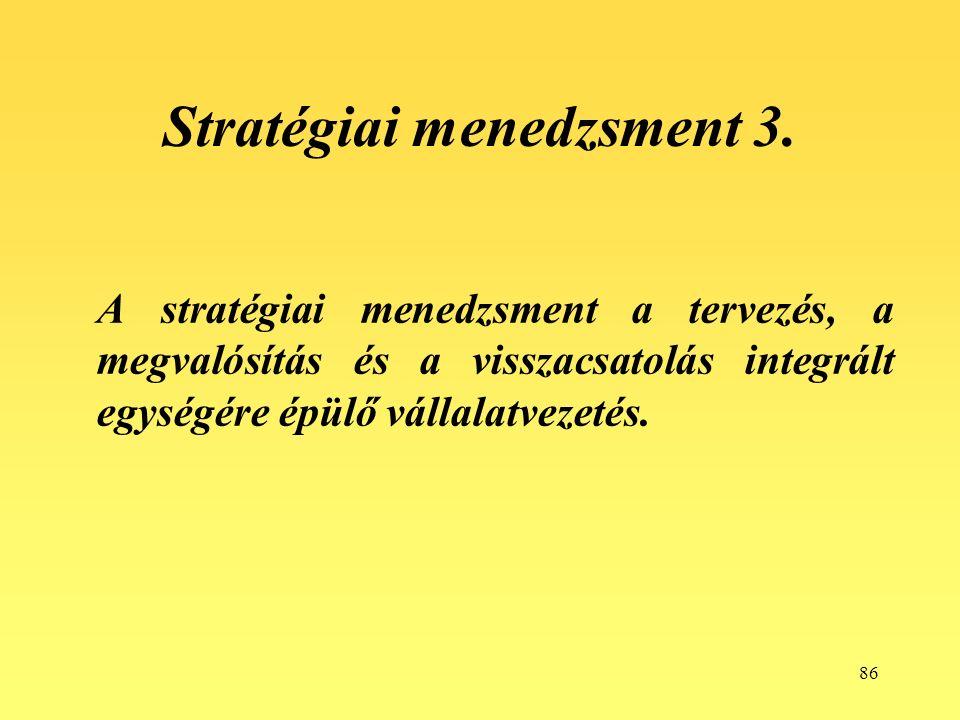 86 Stratégiai menedzsment 3.