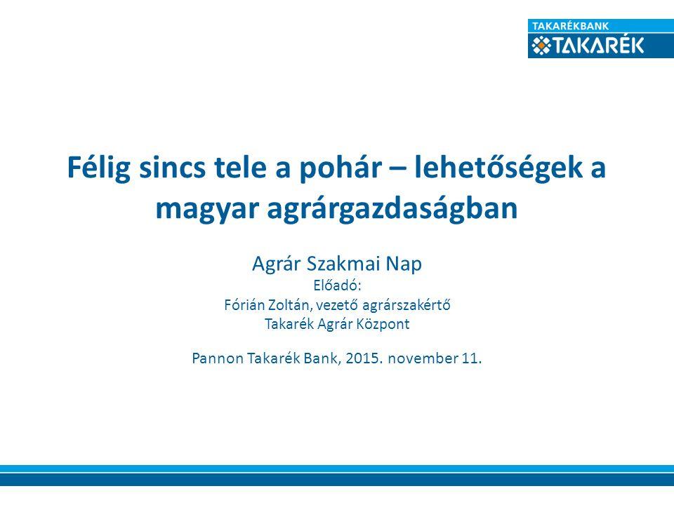 Az agrár és vidékfejlesztési támogatások jelenlegi rendszere Magyarországon 2015-2020 KAP I.