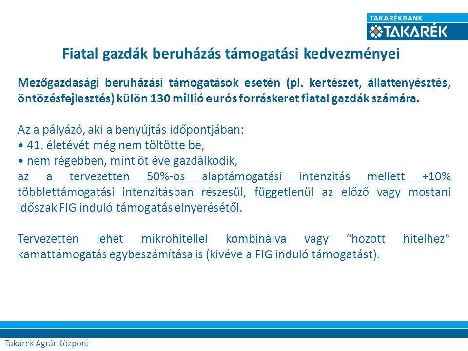 Agrár Központ Mezőgazdasági beruházási támogatások esetén (pl.
