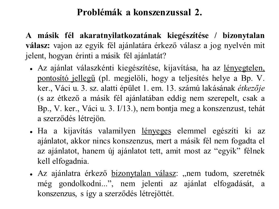 Problémák a konszenzussal 2.