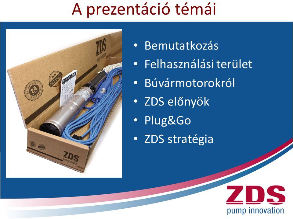 Bemutatkozás Kovács Tamás, 30-7374859 ZDS srl – 2009 óta Magyarországon 4 -os mélykútszivattyúk Kirendeltségek, nagykereskedők, szakértők Szállítás: azonnal vagy 6-8 nap Fizetés: forintban