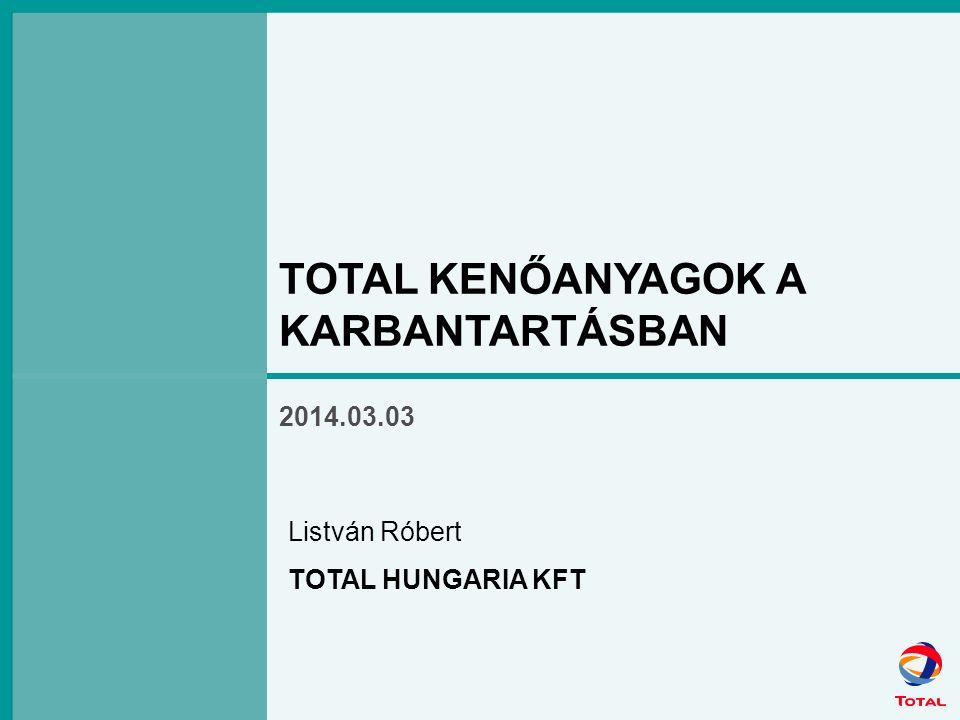 TOTAL KENOANYAGOK 2 Témakörök TOTAL, TOTAL HUNGARIA KFT BEMUTATASA Magyarországi kenőanyag piac Kenőanyag típusok Közlekedési Ipari Kenőanyag kiválasztás szempontjai Kenőanyag alapismeretek Kenőanyagok vizsgálata - ANAC Kenőanyagok tárolása TOTAL ipari kenőanyag osztály szolgáltatásai