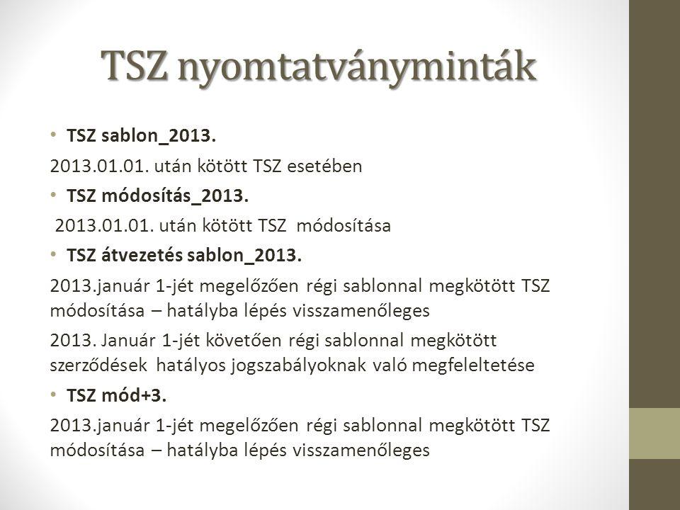 TSZ nyomtatványminták TSZ sablon_2013. 2013.01.01.