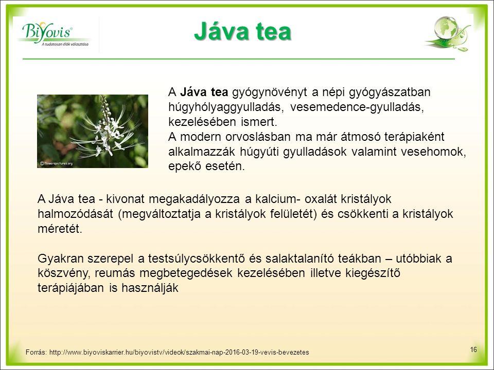 Jáva tea A Jáva tea gyógynövényt a népi gyógyászatban húgyhólyaggyulladás, vesemedence-gyulladás, kezelésében ismert.