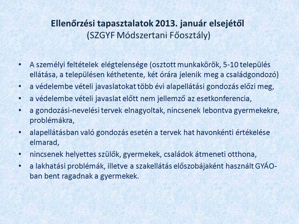 Gyermekjóléti szolgáltatások (KSH adatok): 2004: 1624 2012: 686 A csökkenés oka (SZGYF Módszertani Főosztály): integrált intézmények (nagytelepülési modell), többcélú kistérségi szolgáltatók létrehozása (kistelepülési modell) 2009-2010: 50 órát meghaladó igazolatlan mulasztást követő kötelező védelembe vétel >>>>> nő az ellátotti szám, csökkent a szakellátásából kikerült gyermekek utógondozása.