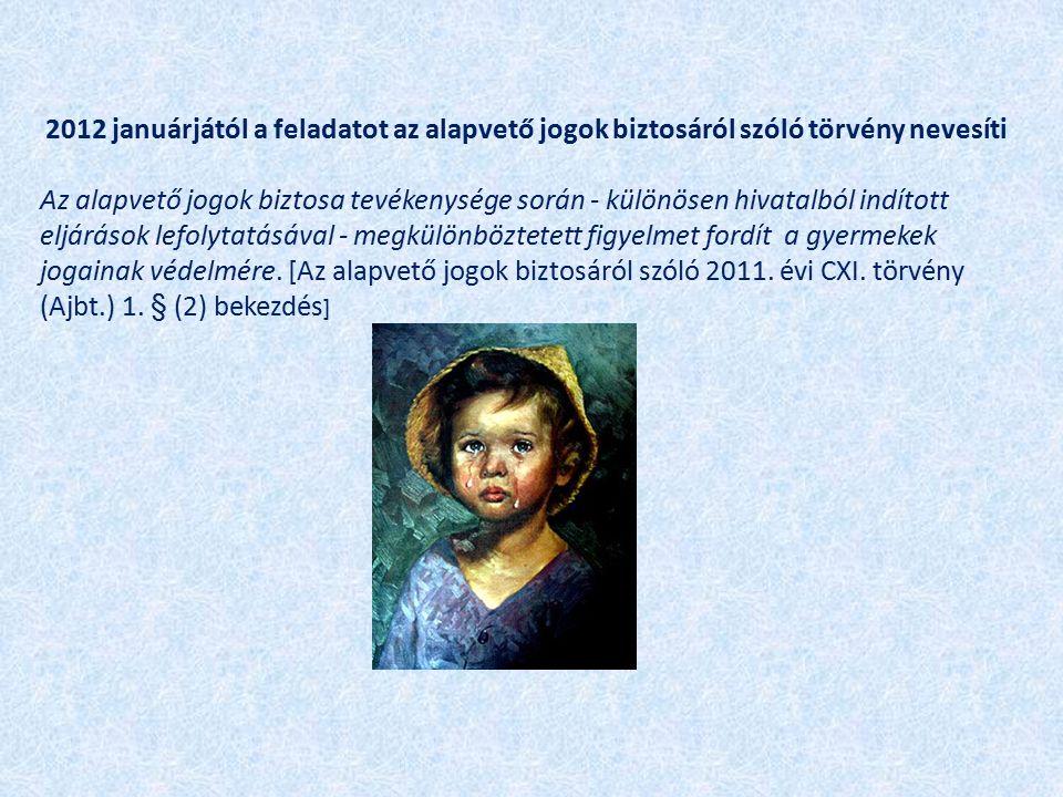 A gyermekvédelmi szakombudsmani feladatok ellátására 2011.