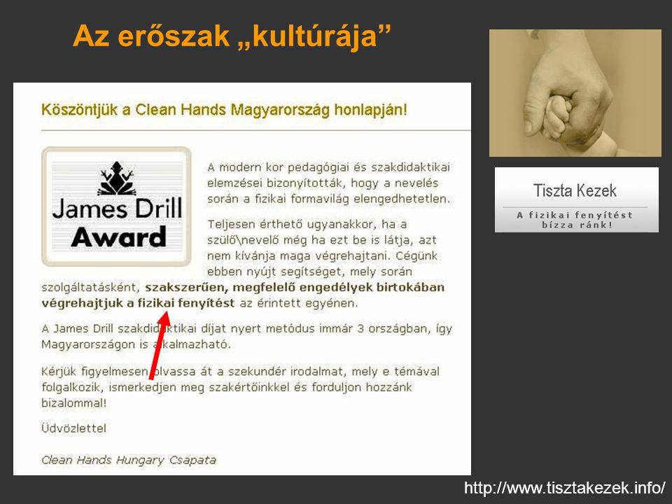 """http://www.tisztakezek.info/ Az erőszak """"kultúrája"""