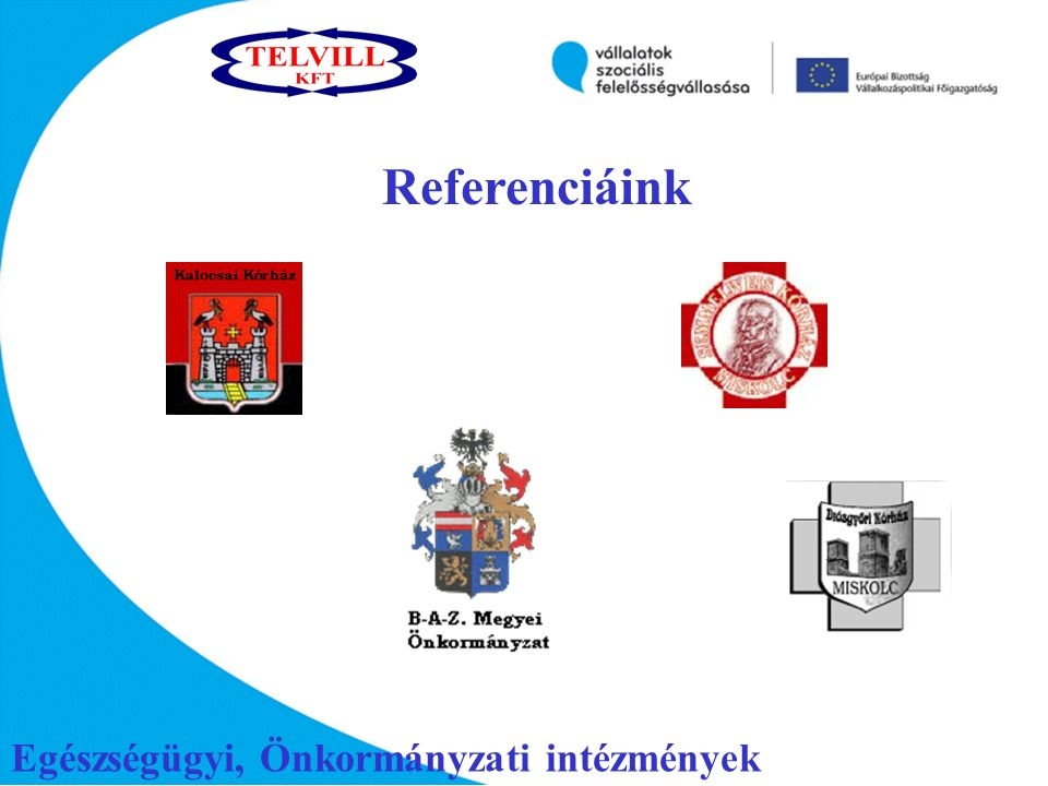 Egészségügyi, Önkormányzati intézmények Referenciáink