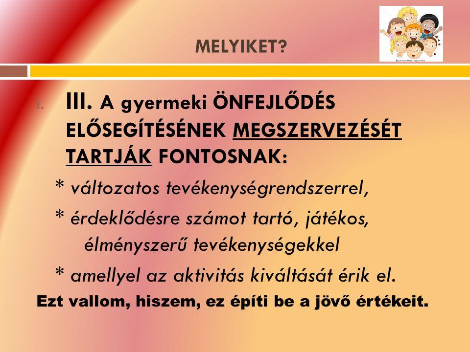 MELYIKET. I. III.