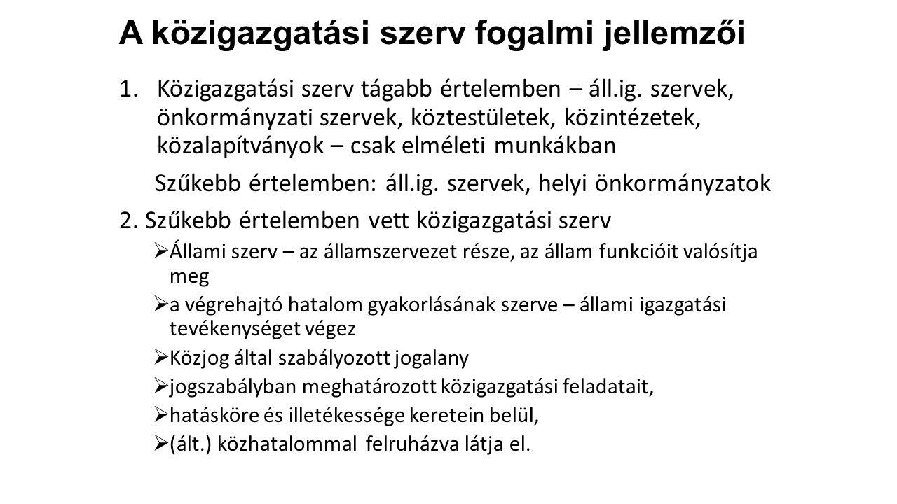 Központi államigazgatási szervek I.