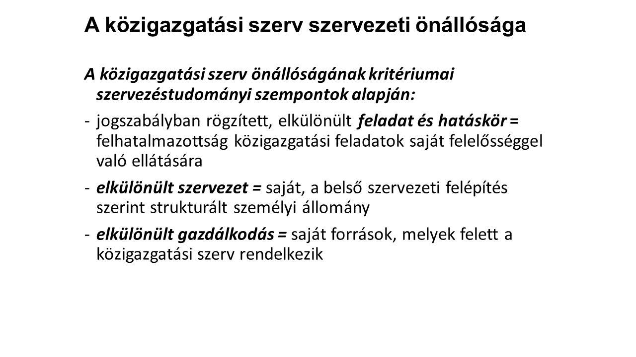Minisztérium KormányhivatalKözponti hivatal Létrehozás törvény Kormányrendelet.