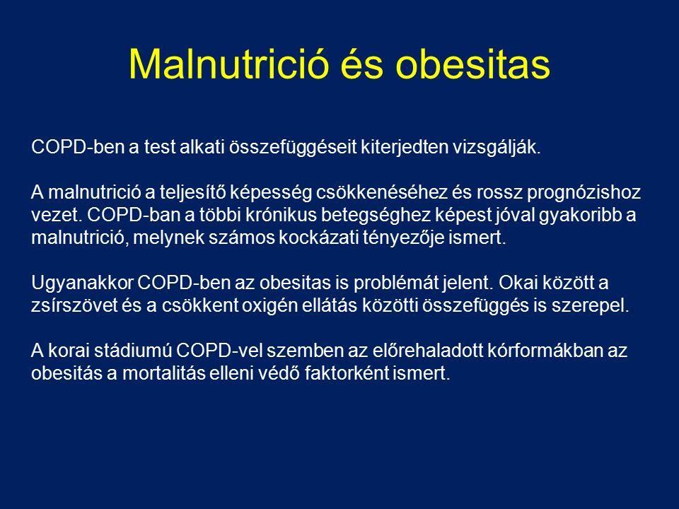 Malnutrició és obesitas COPD-ben a test alkati összefüggéseit kiterjedten vizsgálják. A malnutrició a teljesítő képesség csökkenéséhez és rossz prognó