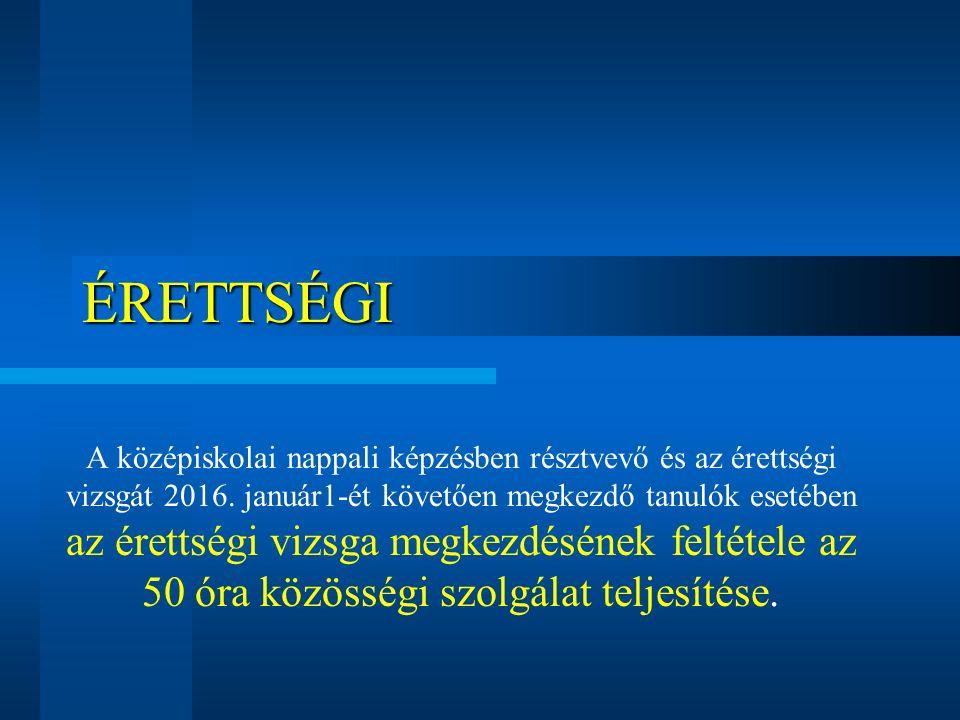 Érettségi magyar nyelv és irodalom írásbeli és szóbeli matematika* írásbeli történelem szóbeli idegen nyelv írásbeli és szóbeli választott tantárgy írásbeli és szóbeli Öt tantárgyból kötelező az érettségi vizsga.