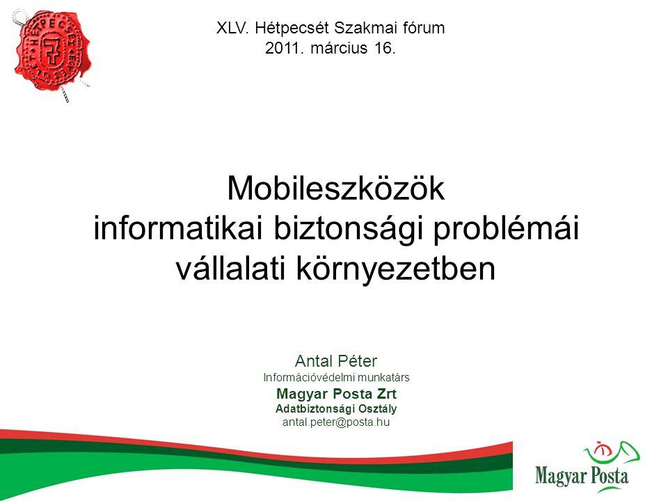  Mobileszközök informatikai biztonsági problémái vállalati környezetben 11.