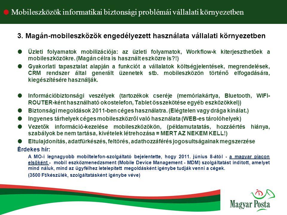  Mobileszközök informatikai biztonsági problémái vállalati környezetben 14.