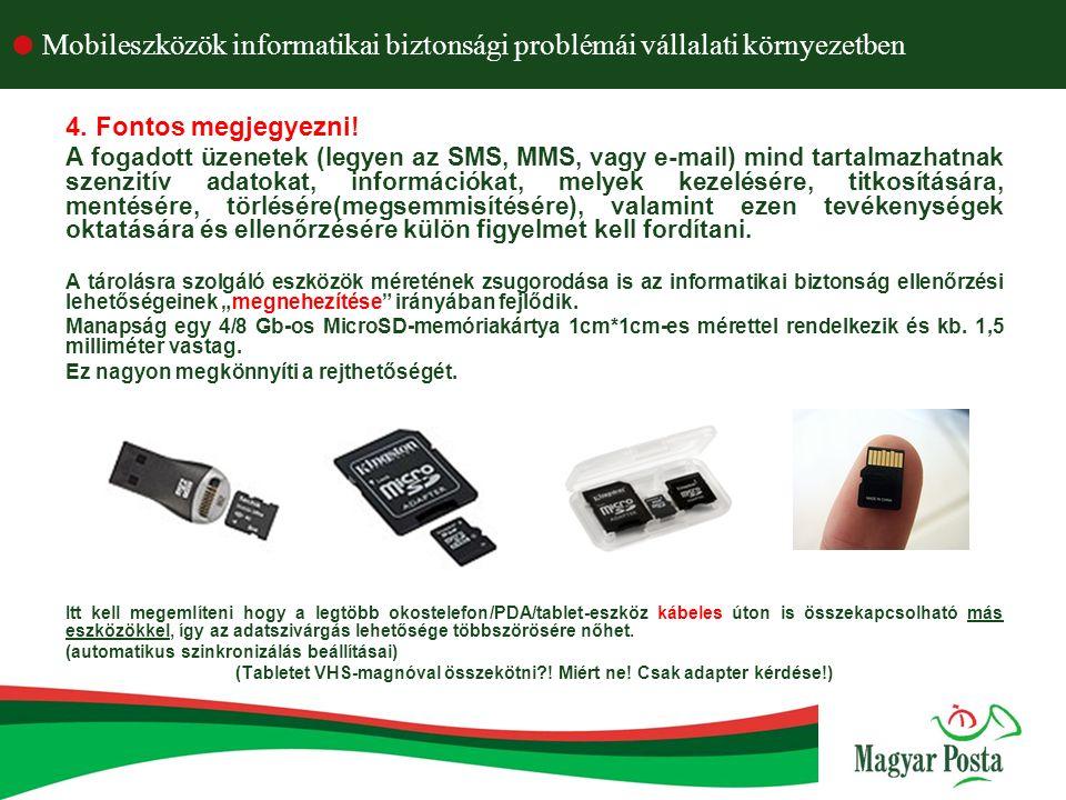  Mobileszközök informatikai biztonsági problémái vállalati környezetben 4.