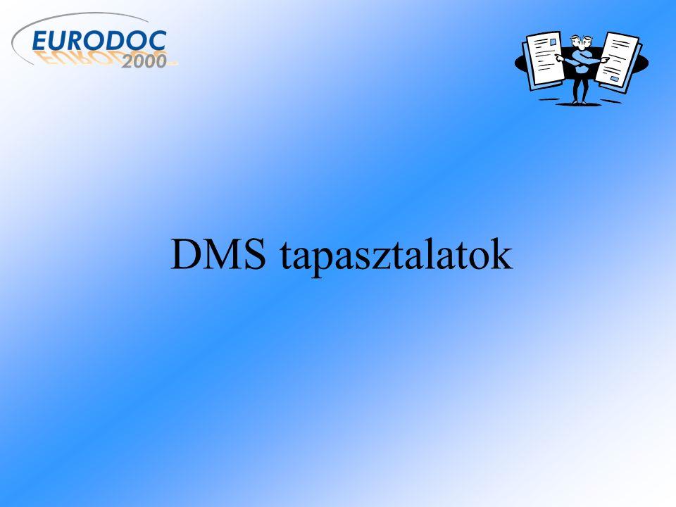DMS tapasztalatok