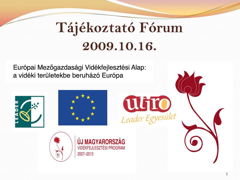 Tájékoztató Fórum 2009.10.16. 1