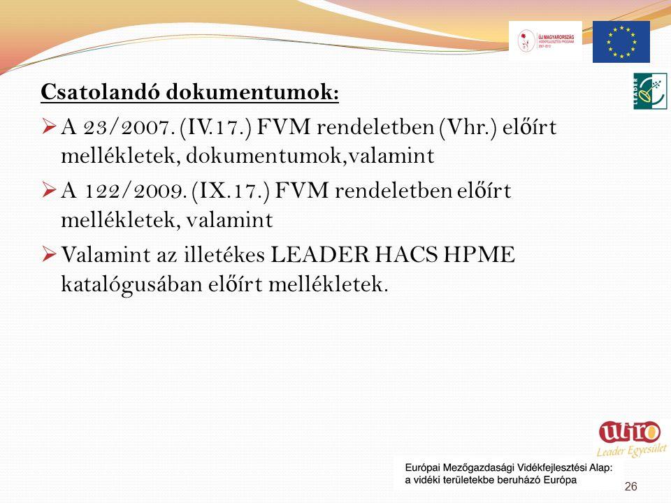 Csatolandó dokumentumok:  A 23/2007.