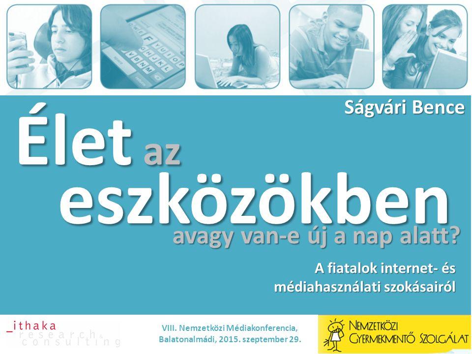Élet az Ságvári Bence eszközökben VIII. Nemzetközi Médiakonferencia, Balatonalmádi, 2015.