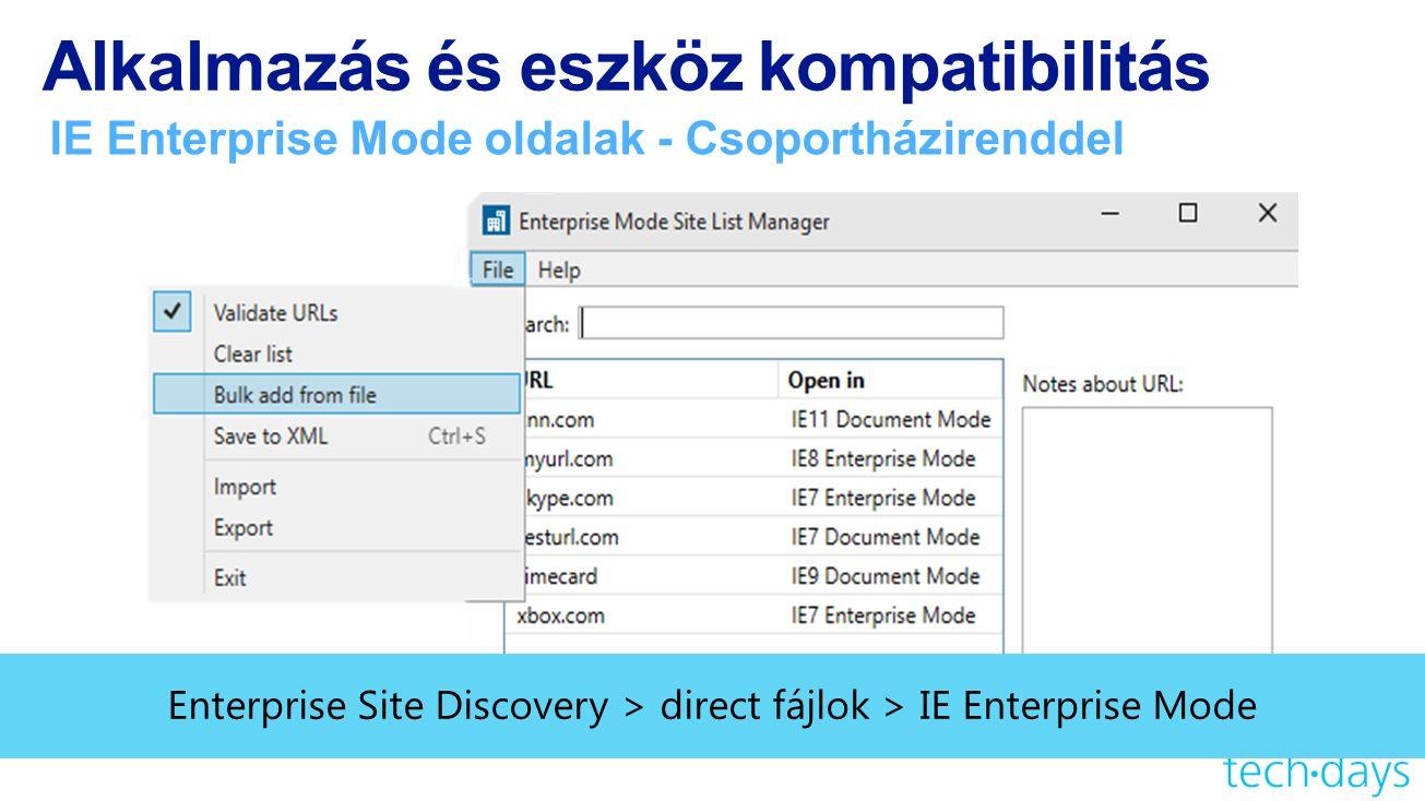 Alkalmazás és eszköz kompatibilitás IE Enterprise Mode oldalak - Csoportházirenddel