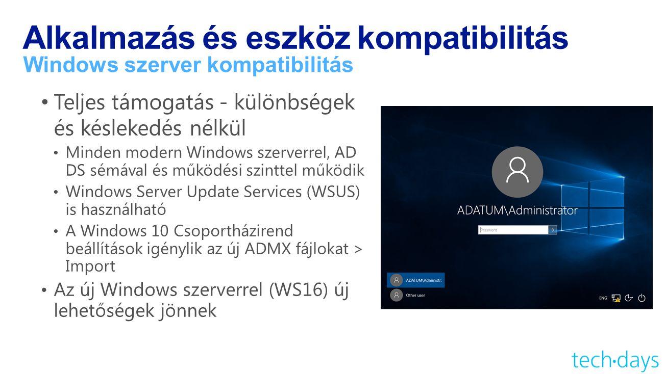 Alkalmazás és eszköz kompatibilitás Windows szerver kompatibilitás