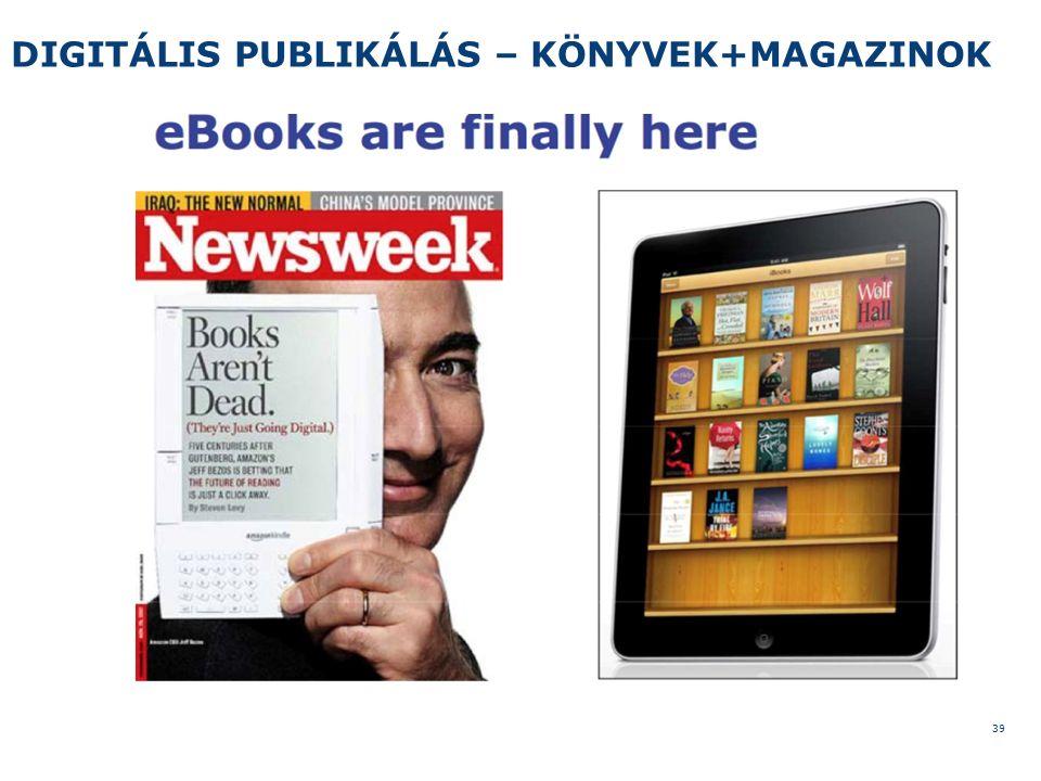 DIGITÁLIS PUBLIKÁLÁS – KÖNYVEK+MAGAZINOK 39