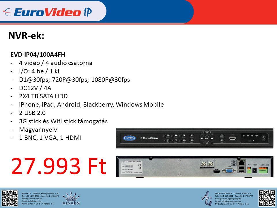 NVR-ek: EVD-IP04/100A4FH -4 video / 4 audio csatorna -I/O: 4 be / 1 ki -D1@30fps; 720P@30fps; 1080P@30fps -DC12V / 4A -2X4 TB SATA HDD -iPhone, iPad, Android, Blackberry, Windows Mobile -2 USB 2.0 -3G stick és Wifi stick támogatás -Magyar nyelv -1 BNC, 1 VGA, 1 HDMI 27.993 Ft