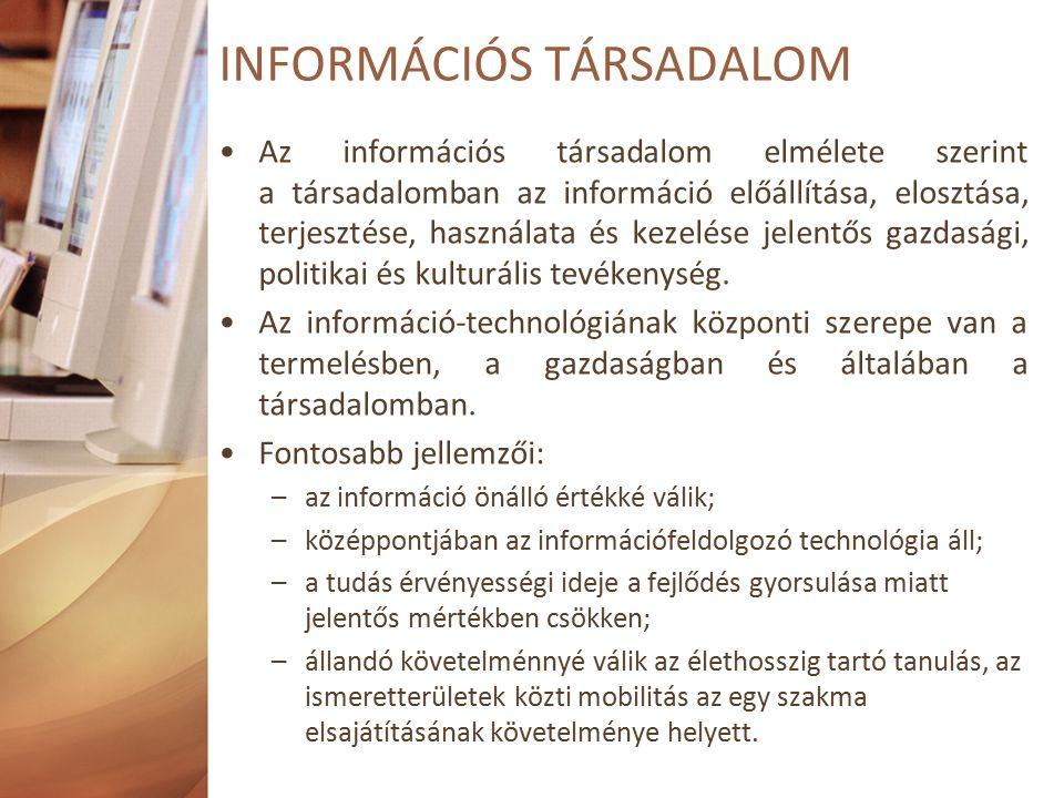 Az információs társadalom elmélete szerint a társadalomban az információ előállítása, elosztása, terjesztése, használata és kezelése jelentős gazdasági, politikai és kulturális tevékenység.