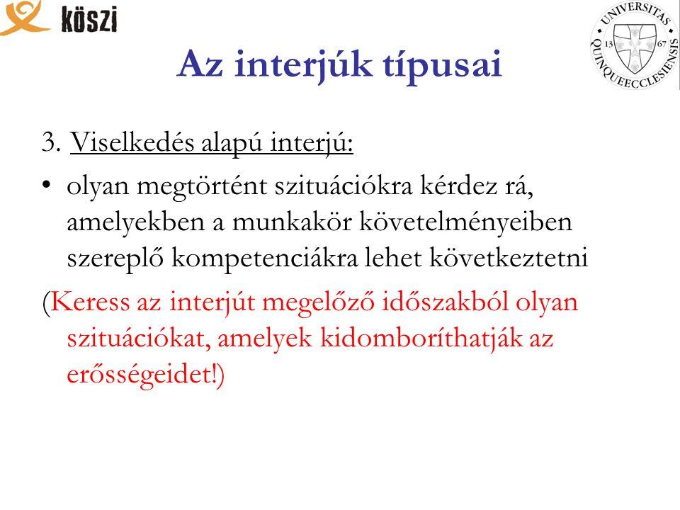 Az interjúk típusai 3.
