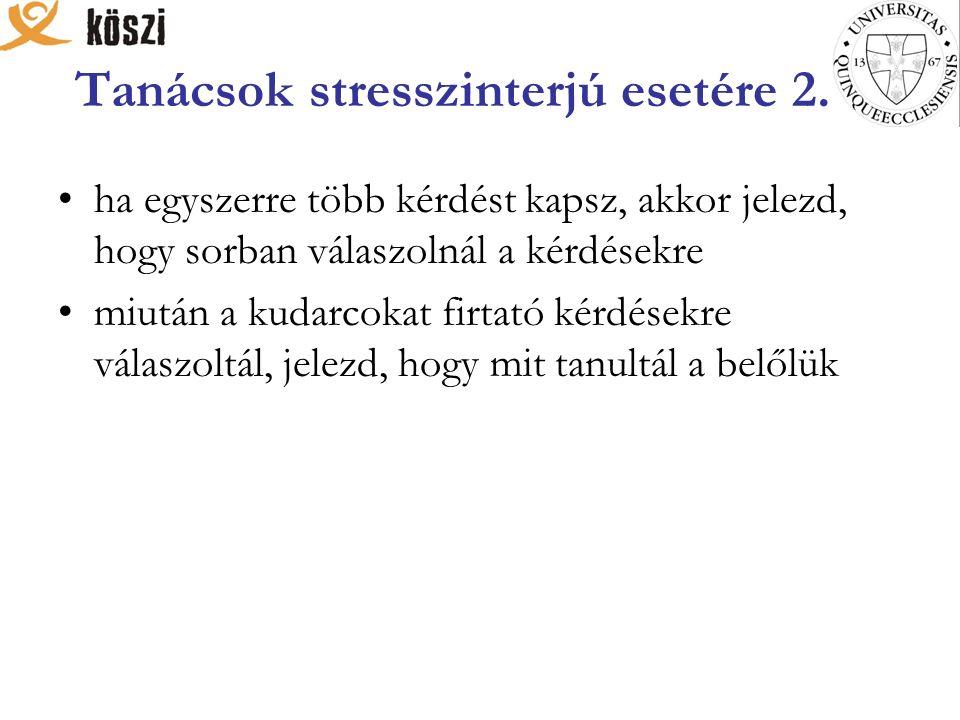 Tanácsok stresszinterjú esetére 2.