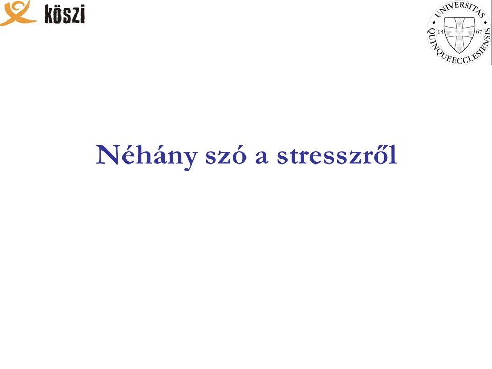Néhány szó a stresszről