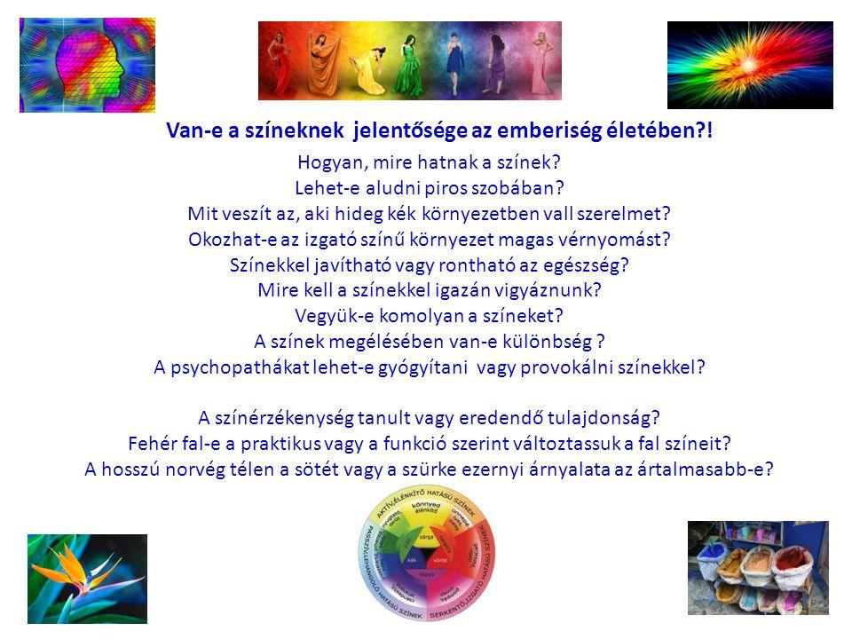 Van-e a színeknek jelentősége az emberiség életében?.