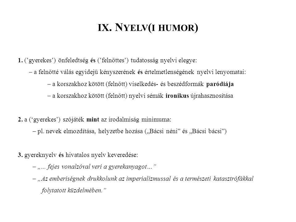 IX. N YELV ( I HUMOR ) 1.