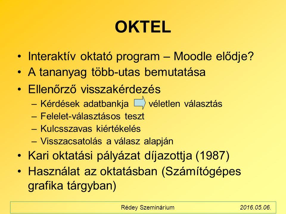 OKTEL Interaktív oktató program – Moodle elődje.